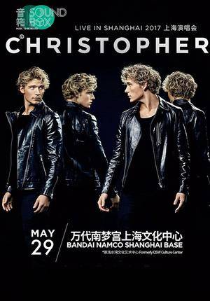 Christopher 2017 Live in Shanghai