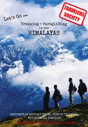 Travelers Society: Lets go...trekking & paragliding in the Himalayas!! (Chinese New Year)