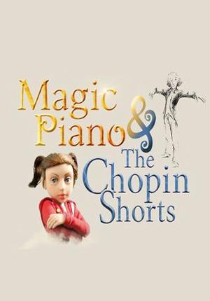 Magic Piano & The Chopin Shorts