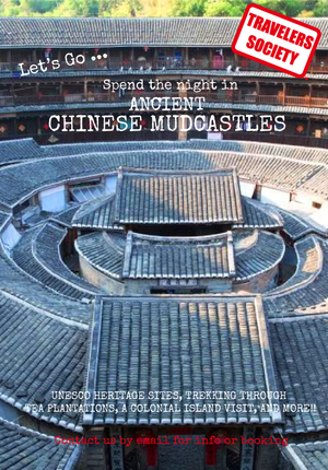 Travelers Society: Lets go.....sleep in ancient Chinese Mud castles!!! (February 4-6)