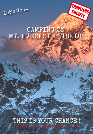 Travelers Society: Let's go… camping on Mt. Everest + Tibet!!! (Oct Holiday)