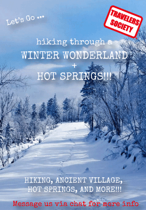 Travelers Society:  Let's go... hiking through a winter wonderland + hot springs!!! (CNY Feb 19-21)