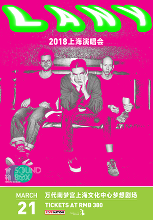 LANY 2018 Live in Shanghai