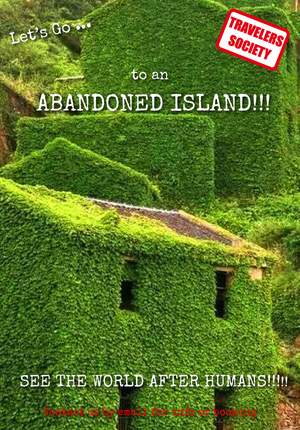Travelers Society: Let's go… to an Abandoned Island!! (June 7 - 9 Dragon Boat Holiday)