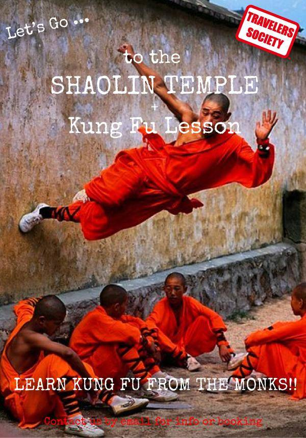 Travelers Society: Let's go...to the legendary Shaolin Temple!!!