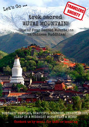 Travelers Society: Let's go... trek sacred Wutai Mountain! (One of Four Sacred Mountains in Chinese Buddhism) (April 5-7 (Over the Tomb Sweeping Festival))