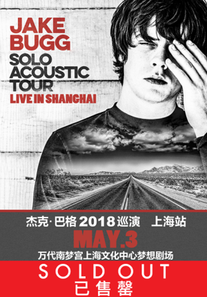 Jake Bugg: Solo Acoustic Tour Live in Shanghai