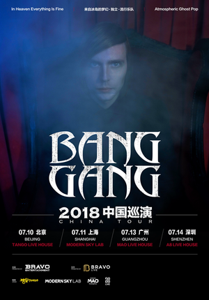 Bang Gang China Tour 2018