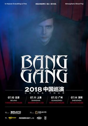 Bang Gang China Tour 2018