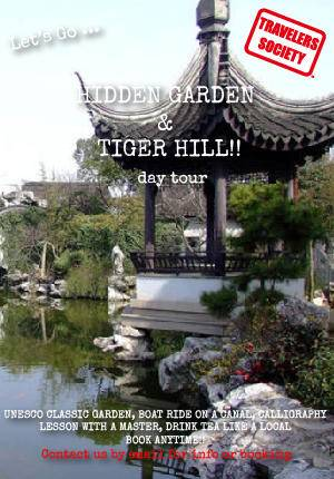 Travelers Society: Hidden Garden & Tiger Hill Day Tour + Learn Calligraphy with a Master!