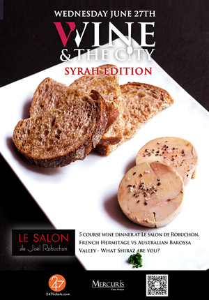 Wine & The City: Syrah Edition - Le Salon de Joel Robuchon