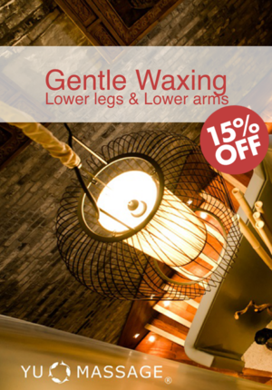 Gentle Waxing at Yu Massage®
