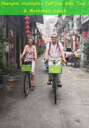 Shanghai Highlights Full-Day Bike Tour & Authentic Lunch