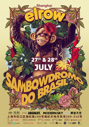 elrow Shanghai - Sambowdromo do brasil