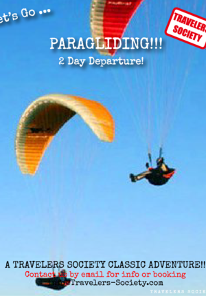 Travelers Society Let's go...Paragliding!!! NEW 2 day departure! (March 23-24)