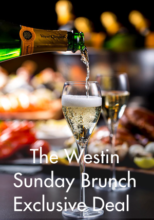 The Westin Sunday Brunch Exclusive Deal