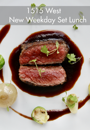 1515 West New Weekday Set Lunch