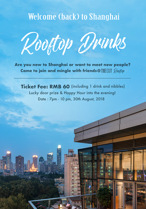 Welcome (Back) to Shanghai - Rooftop Drinks