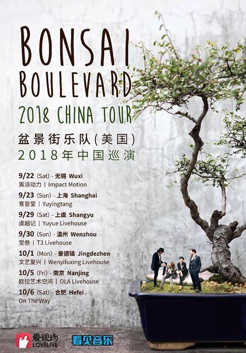 Bonsai Boulevard China Tour 2018