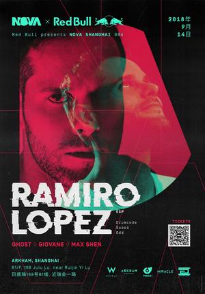 Red Bull x Nova Shanghai present: Ramiro Lopez @Arkham