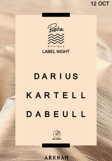 Roche Musique Label Night: Dabeull & Kartell & Darius