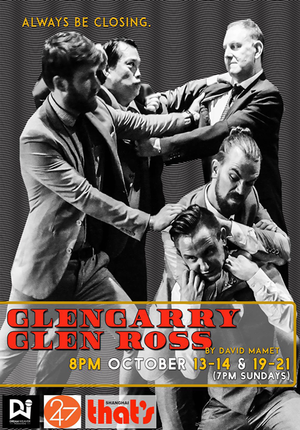 DreamWeaver pres. David Mamet's Glengarry Glen Ross