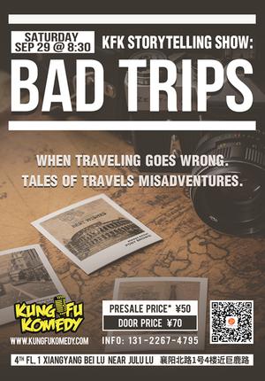 KFK Story Telling Show: Bad Trips