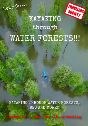 Travelers Society: Let's go…kayaking through water forests!!! (May 1 over the Holiday)