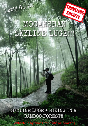 Travelers Society: Let's go…to Moganshan! Skyline luge + hiking + BBQ + Pool Party!  (March 16)