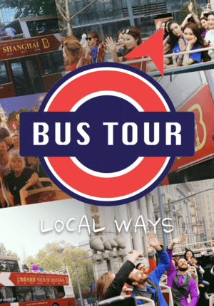 Shanghai Hop-on & Hop-off Bus Tour