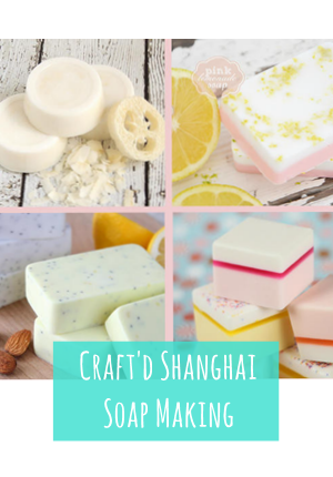 Craft'd Shanghai Soap Making