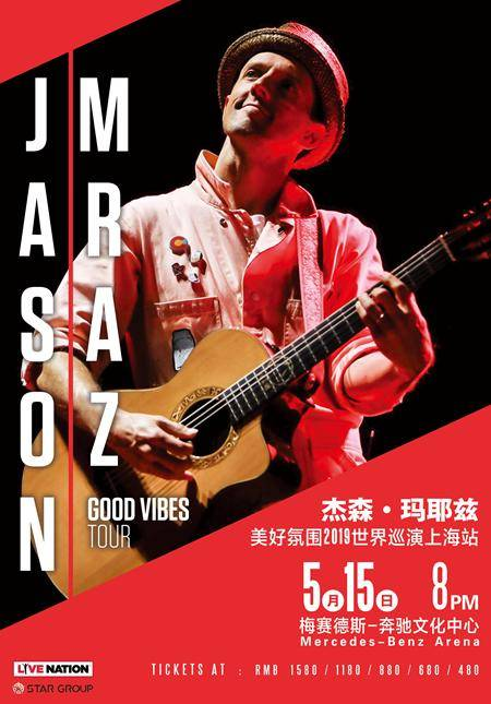 Good Vibes with Jason Mraz: 2019 Live in Shanghai