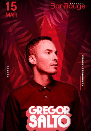 Bar Rouge pres. Gregor Salto