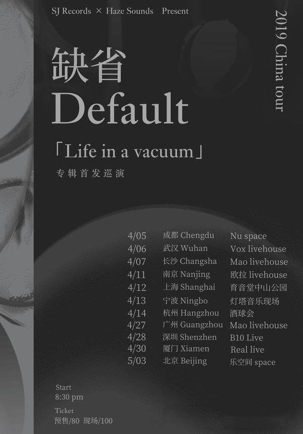 """Default """"Life in a vacuum"""" China Tour 2019 - Shenzhen"""