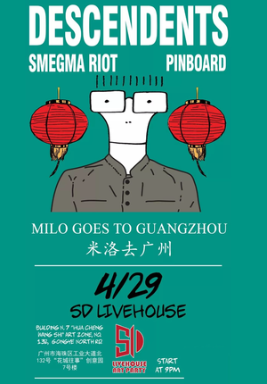 The Descendents: Milo Goes to Guangzhou