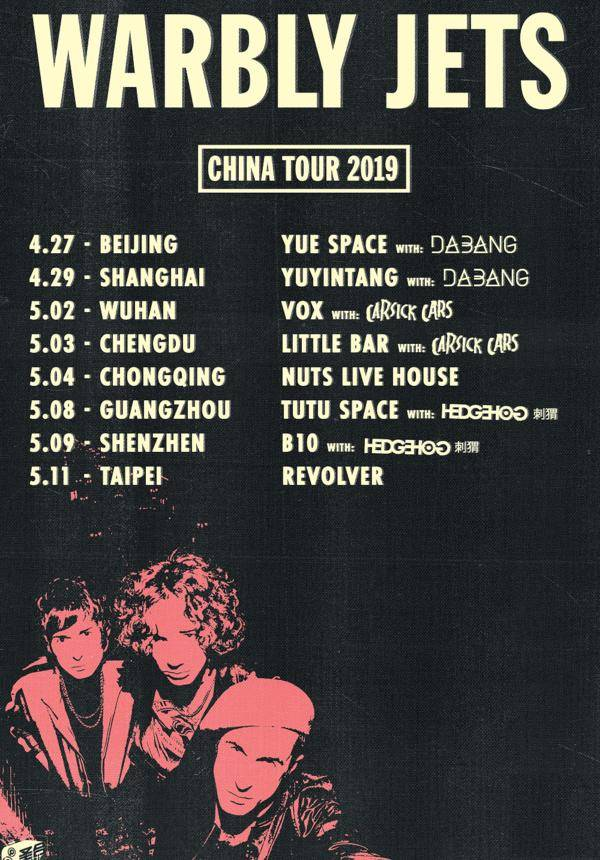 Warbly Jets China Tour in Shanghai