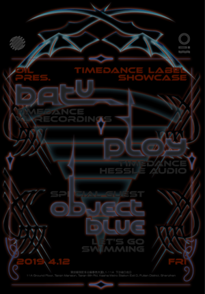 OIL Pres. Timedance Lable  Showcase: Batu x Ploy with Special Guest: Object Blue