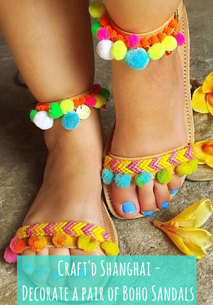 Craft'd Shanghai - Decorate a pair of Boho Sandals