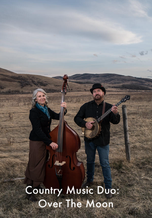 Country Music Duo: Over The Moon