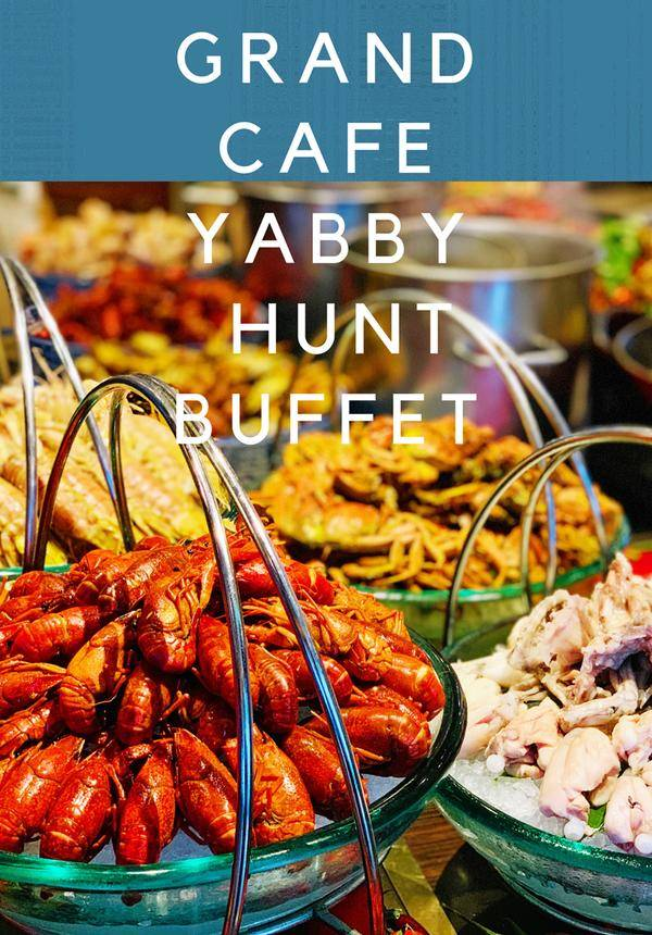 Grand Cafe Yabby Hunt Buffet