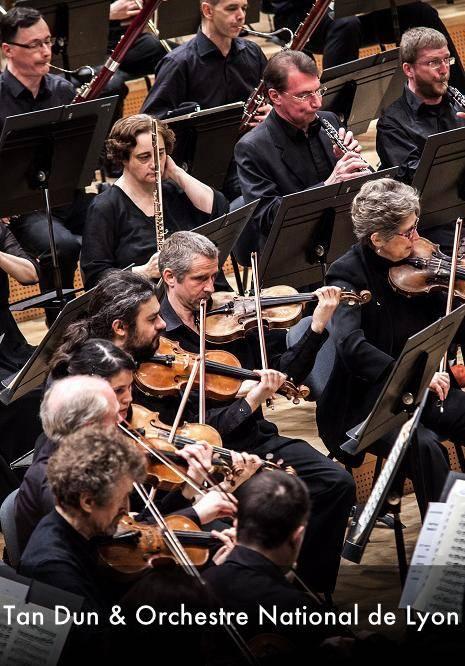 Tan Dun & Orchestre National de Lyon
