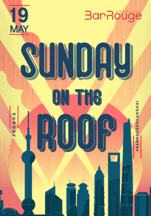 Bar Rouge Pres. Sunday on the Roof