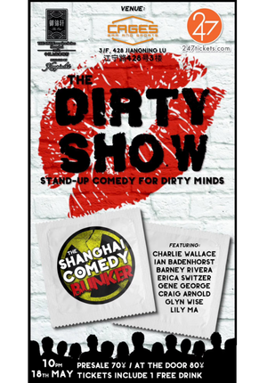 Shanghai Comedy Bunker pres. The Dirty Show