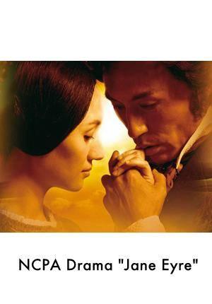 "NCPA Drama ""Jane Eyre"""