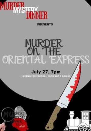 Murder Mystery Dinner pres. Murder on the Oriental Express