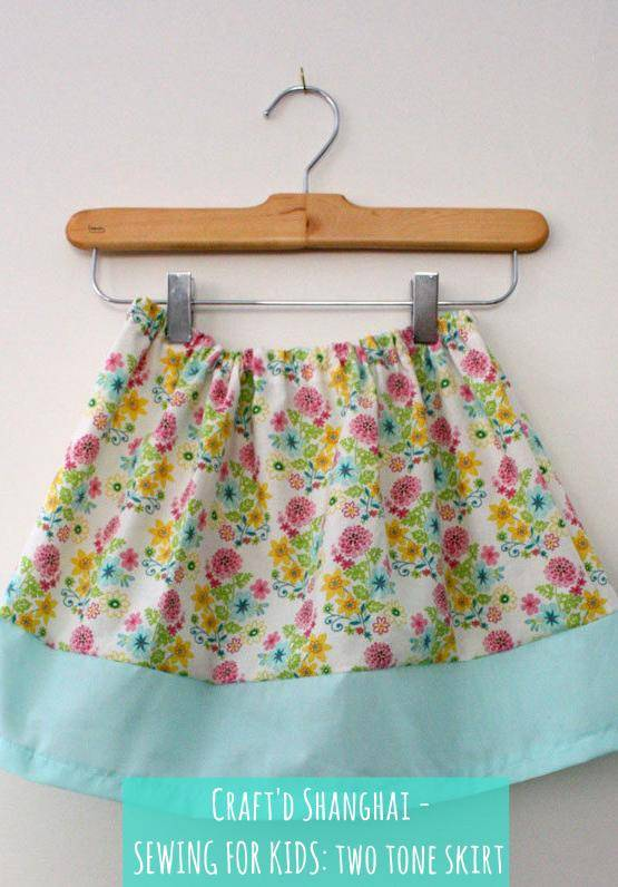 Craft'd Shanghai - SEWING FOR KIDS: two tone skirt