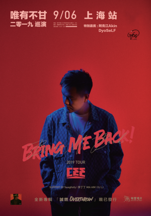"""Cee """"Bring Me Back Tour"""" Live in Shanghai"""