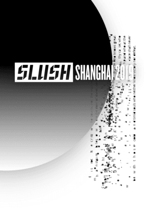 Slush Shanghai 2019|AI & Cloud, 5G & IoT, Health-Tech, Future Society and More