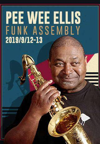 Pee Wee Ellis Funk Assembly