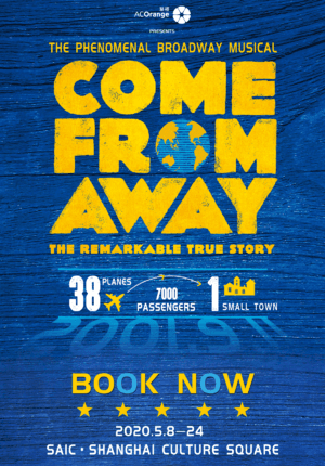 "The Phenomenal Broadway Musical ""Come From Away"" -  Shanghai"